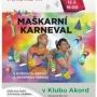 Ostrava - Maškarní karneval s myškou Klárou a veverkou Terkou